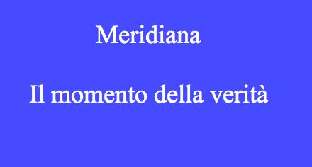 Meridiana: il momento della verità