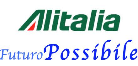 Alitalia: un futuro possibile, SOLO SE restiamo uniti e compatti