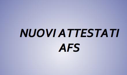 NUOVI ATTESTATI AFS