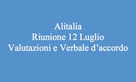 Alitalia – Riunione 12 Luglio: Valutazioni sull'accordo