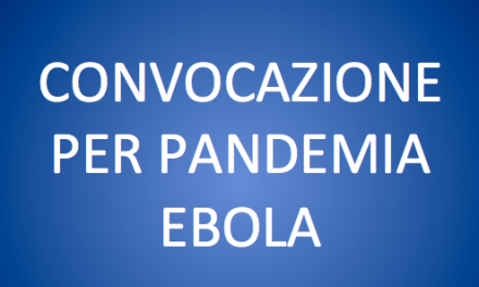 CONVOCAZIONE PANDEMIA EBOLA