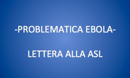 PROBLEMATICA EBOLA-LETTERA ALLA ASL