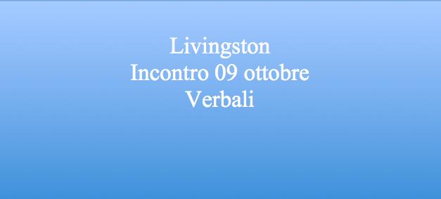 Livingston – riunione odierna e verbali –