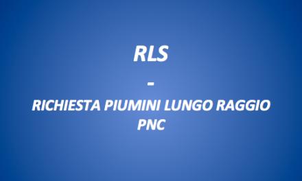 RLS- RICHIESTA PIUMINI SU LUNGO RAGGIO PER PNC